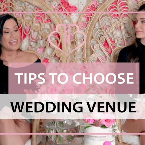 How to Choose a Wedding Venue – tips for brides