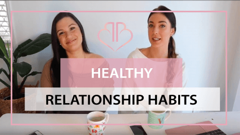 Healthy Relationship Habits